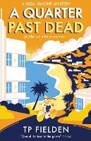 A Quarter Past Dead - A Miss Dimont Mystery Book 3 (Paperback)