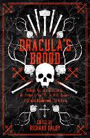 Dracula's Brood: Neglected Vampire Classics by Sir Arthur Conan Doyle, M.R. James, Algernon Blackwood and Others - Collins Chillers (Paperback)