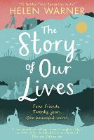 The Story of Our Lives (Hardback)