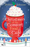 Christmas at the Comfort Food Cafe (Paperback)