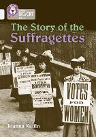 The Story of the Suffragettes: Band 17/Diamond - Collins Big Cat (Paperback)