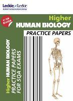 Higher Human Biology Practice Papers: Prelim Papers for Sqa Exam Revision - Practice Papers for SQA Exam Revision (Paperback)