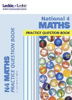 National 4 Maths: Practise and Learn Cfe Topics - Leckie Practice Question Book (Paperback)