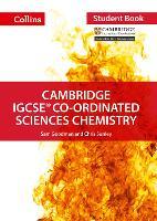 Cambridge IGCSE (TM) Co-ordinated Sciences Chemistry Student's Book - Collins Cambridge IGCSE (TM) (Paperback)