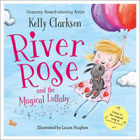 River Rose and the Magical Lullaby (Hardback)