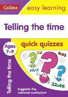 Telling the Time Quick Quizzes Ages 7-9