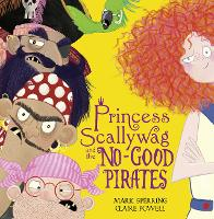 Princess Scallywag and the No-good Pirates (Paperback)