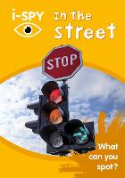 i-SPY In the Street: What Can You Spot? - Collins Michelin i-SPY Guides (Paperback)