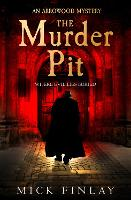 The Murder Pit - An Arrowood Mystery Book 2 (Paperback)