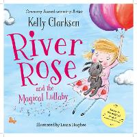 River Rose and the Magical Lullaby (Paperback)