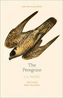 The Peregrine: 50th Anniversary Edition: Afterword by Robert Macfarlane (Paperback)