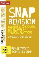 Elements, Compounds and Mixtures & Chemical Reactions: OCR Gateway GCSE 9-1 Chemistry