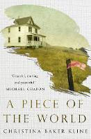 A Piece of the World (Hardback)