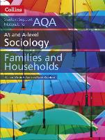 AQA AS and A Level Sociology Families and Households - Collins Student Support Materials (Paperback)