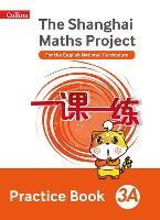 Practice Book 3A - The Shanghai Maths Project (Paperback)