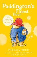 Paddington's Finest Hour (Paperback)