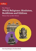 World Religions: Hinduism, Buddhism and Sikhism - KS3 Knowing Religion (Paperback)