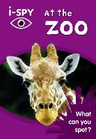 i-SPY at the Zoo: What Can You Spot? - Collins Michelin i-SPY Guides (Paperback)