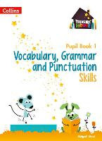 Vocabulary, Grammar and Punctuation Skills Pupil Book 1 - Treasure House (Paperback)