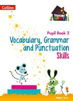 Vocabulary, Grammar and Punctuation Skills Pupil Book 2 - Treasure House (Paperback)