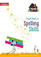 Spelling Skills Pupil Book 3 - Treasure House (Paperback)