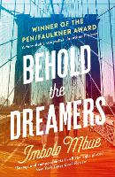 Behold the Dreamers: An Oprah's Book Club Pick (Paperback)