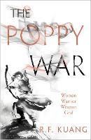 The Poppy War - The Poppy War 1 (Hardback)