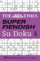 The Times Super Fiendish Su Doku Book 5
