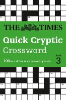 The Times Quick Cryptic Crossword book 3: 100 World-Famous Crossword Puzzles (Paperback)