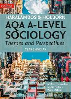 AQA A Level Sociology Themes and Perspectives: Year 1 and as - Haralambos and Holborn (Paperback)