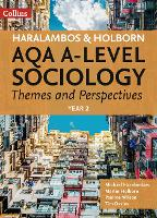 AQA A Level Sociology Themes and Perspectives: Year 2 - Haralambos and Holborn (Paperback)