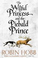 The Wilful Princess and the Piebald Prince (Paperback)