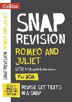 Romeo and Juliet: New Grade 9-1 GCSE English Literature AQA Text Guide - Collins GCSE 9-1 Snap Revision (Paperback)