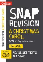 A Christmas Carol: New Grade 9-1 GCSE English Literature AQA Text Guide - Collins GCSE 9-1 Snap Revision (Paperback)