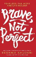 Brave, Not Perfect (Hardback)