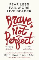 Brave, Not Perfect (Paperback)