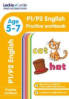 P1/P2 English Practice Workbook: Extra Practice for Cfe Primary School English - Leckie Primary Success (Paperback)