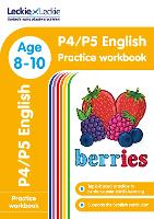P4/P5 English Practice Workbook: Extra Practice for Cfe Primary School English - Leckie Primary Success (Paperback)
