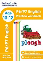 P6/P7 English Practice Workbook: Extra Practice for Cfe Primary School English - Leckie Primary Success (Paperback)