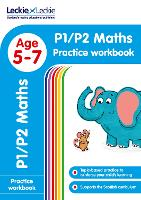 P1/P2 Maths Practice Workbook: Extra Practice for Cfe Primary School English - Leckie Primary Success (Paperback)