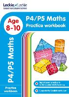 P4/P5 Maths Practice Workbook: Extra Practice for Cfe Primary School English - Leckie Primary Success (Paperback)
