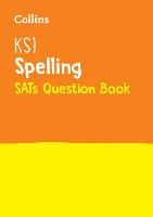 KS1 Spelling SATs Practice Question Book: For the 2022 Tests - Collins KS1 SATs Practice (Paperback)