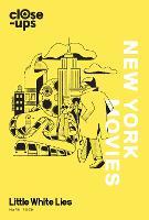 New York Movies - Close-Ups 3 (Hardback)