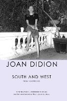 South and West: From a Notebook (Hardback)