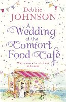 A Wedding at the Comfort Food Cafe (Paperback)