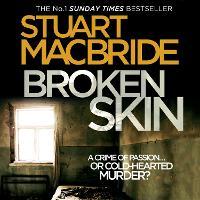 Broken Skin - Logan McRae 3 (CD-Audio)