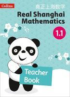 Teacher Book 1.1 - Real Shanghai Mathematics (Paperback)