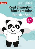 Pupil Practice Book 1.1 - Real Shanghai Mathematics (Paperback)
