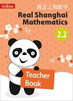 Teacher Book 2.2 - Real Shanghai Mathematics (Paperback)