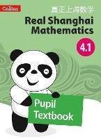 Pupil Textbook 4.1 - Real Shanghai Mathematics (Paperback)